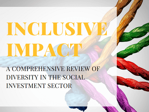Inclusive Impact: the state of diversity in the social impact sector